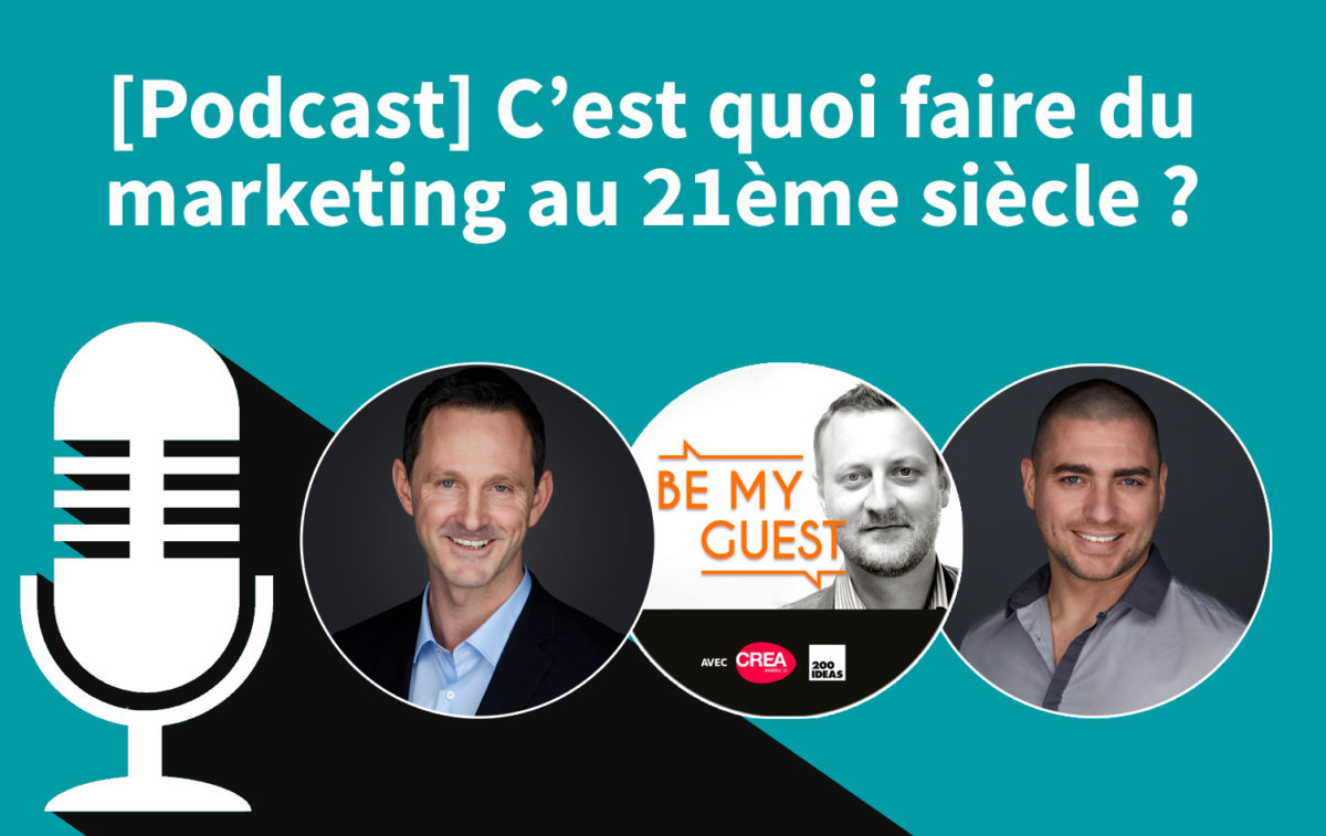 [Podcast] Comment fonctionne le marketing digital au 21ème siècle ?